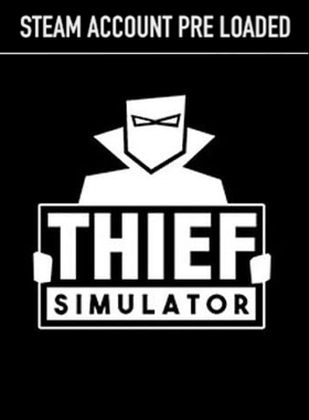 Thief Simulator PC Steam Pre Loaded Account