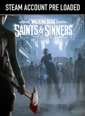 The Walking Dead: Saints & Sinners PC Steam Pre Loaded Account