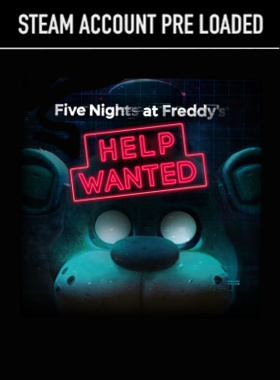 FIVE NIGHTS AT FREDDY'S HELP WANTED Steam Pre Loaded Account