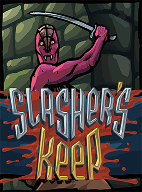 Slasher's Keep PC Steam Pre Loaded Account